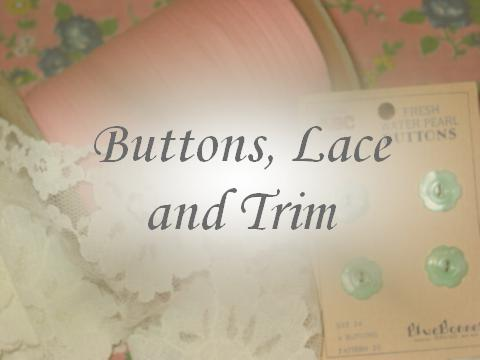 Buttons, Lace & Trim