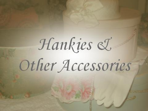 Hankies & Other Accessories