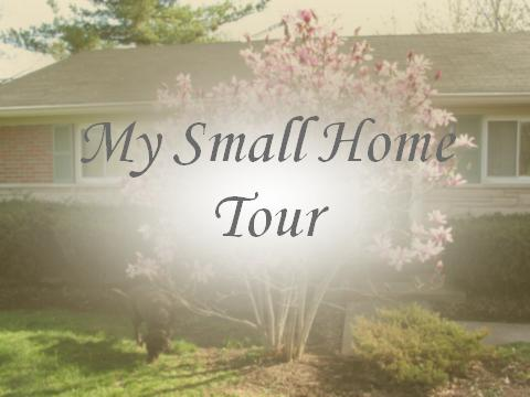My Small Home Tour