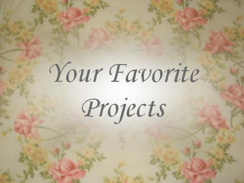 Your Favorite Projects